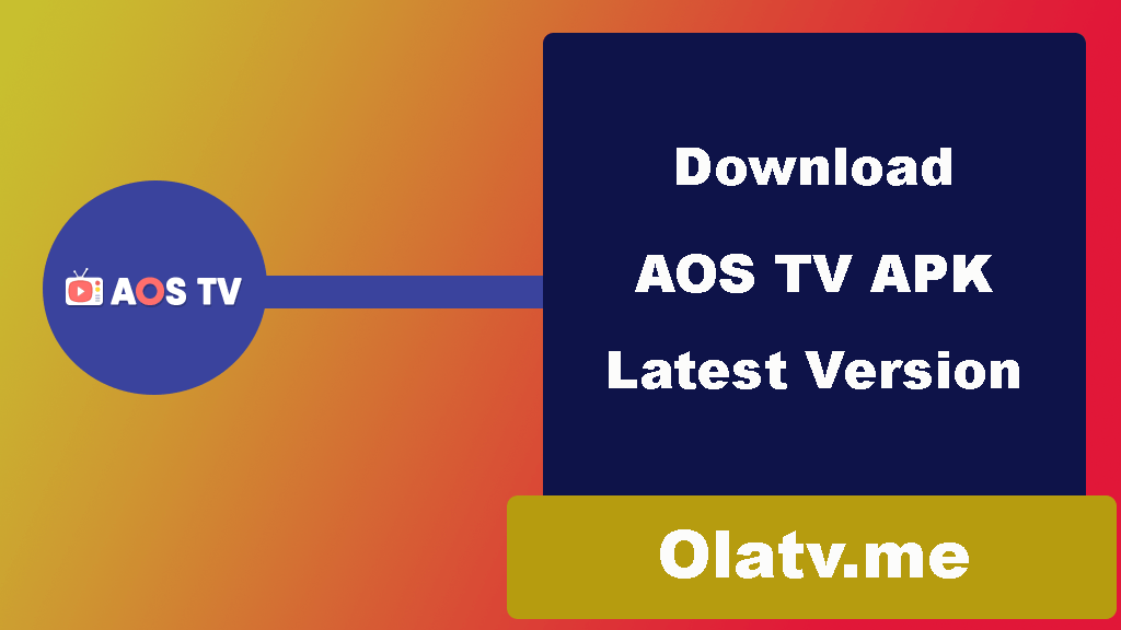 Download AOS TV APK Latest Version