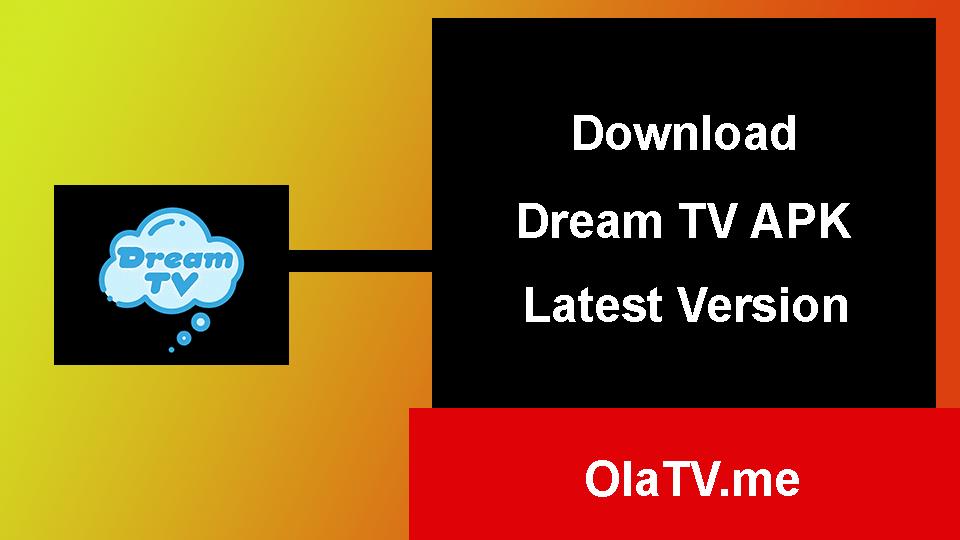 Download Dream TV APK Latest Version