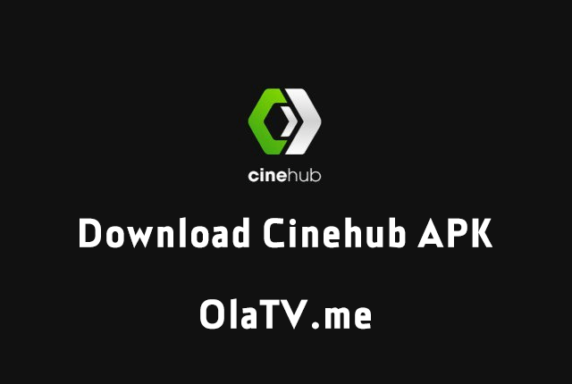 Download Cinehub APK Latest Version Free