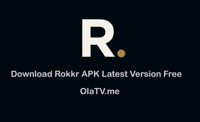 Download Rokkr APK Latest Version Free